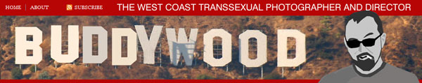 buddywood Famed Photographer of Transsexuals Buddy Wood Opens New Blog!