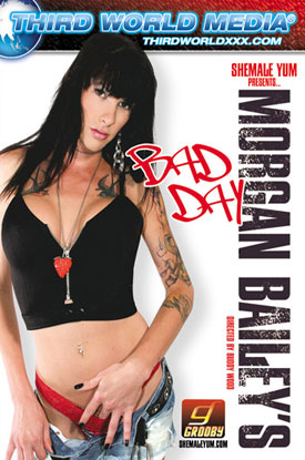 morgan baileys bad day f 2011 AVN Award Nominated DVDs On Shemale Video Direct!