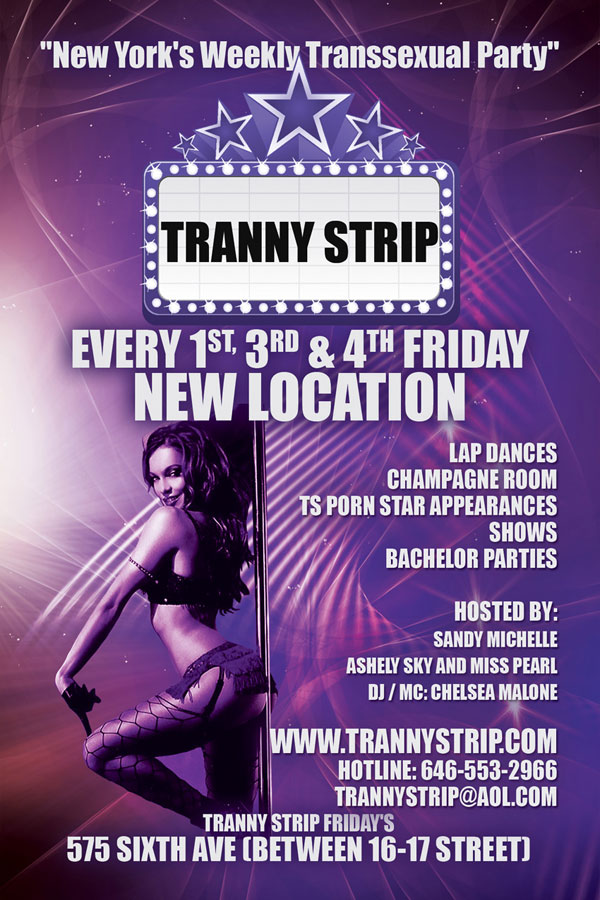 tranny strip nyc New Yorks Weekly Transsexual Party Moves To A New Locale!